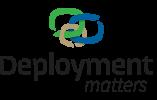 Deployment Matters